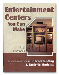 Entertainment Centers You Can Make by Paul Gerhards
