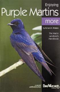 Enjoying Purple Martins Booklet by Richard A. Wolinski