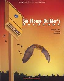 Bat House Builder's Handbook by Tuttle and Hensley