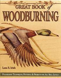 The Great Book of Wood Burning by Lora S. Irish